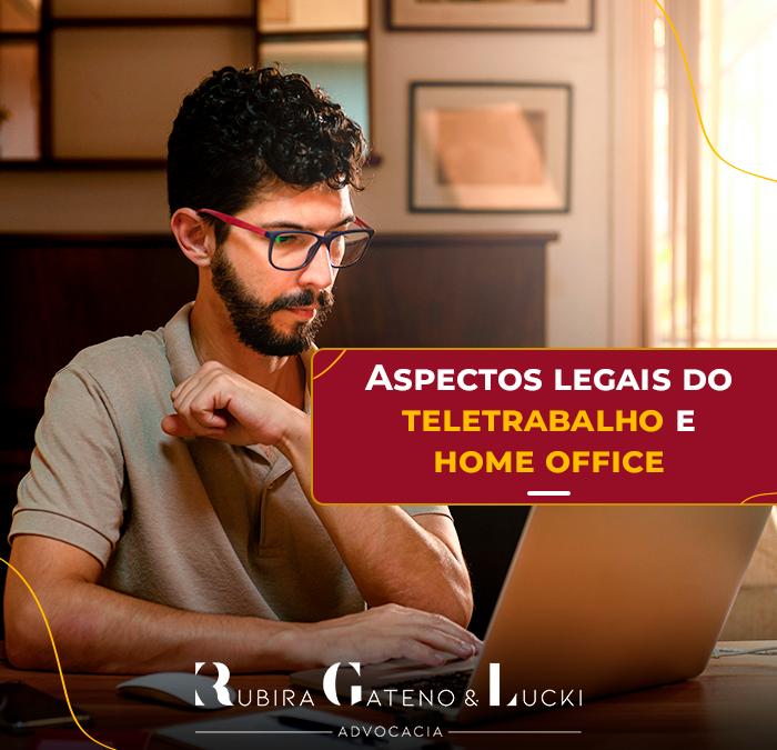 Aspectos legais do teletrabalho e home office